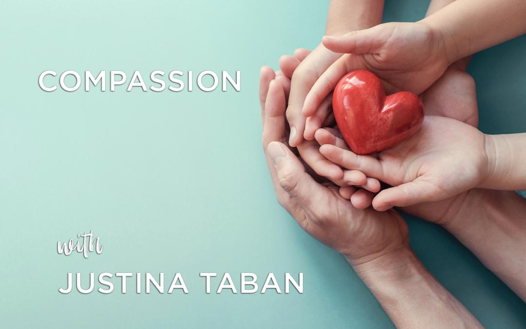 Justina Taban: Compassion